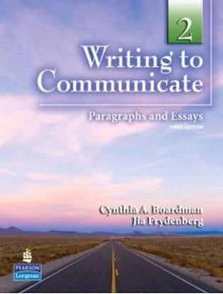 Obrazek Writing to Communicate Book 2: Paragraph and Essays